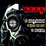 32 Aniversario @ ACTV Parte 1/3 (13 Octubre 2018)