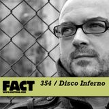 FACT mix 354 - Disco Inferno (Oct '12)