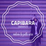 MIXTAPE #8: CAPIBARA - VOLEVO LA PELLE NERA