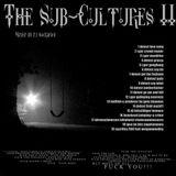 "DJ Sacrifice pres. ""The Sub-Cultures II"" [uptempo hardcore/uk-style]"