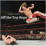 Off the Top Rope With Jaleel Warren- 11/6/17