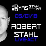 40 YRS Stahl, 20 YRS Techno, Robert Stahl Live-Act