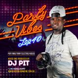 PARTY VIBES (TOP 40) MIX BY DJ PIT