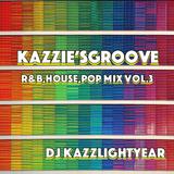 Kazzie'sgroove R&B,HOUSE,POP mix Vol.3