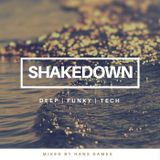 SHAKEDOWN 2018 #1 - mixed by Hans Dames