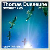 Thomas Dusseune - Enjoy The Path (SOWRPT #05)