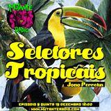 SELETORES TROPICAIS EPISODIO 9