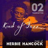 Kind of Jazz - Trendsetter vol. 02 (music of Herbie Hancock)
