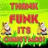Thank Funk It's Christmas... Funky Breaks, Ghetto Funk