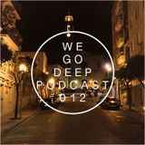 We Go Deep #012 podcast mixed by Dry & Bolinger