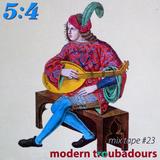 Mix Tape #23 : Modern Troubadours