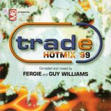 Fergie And Guy Williams ‎– Trade Hotmix '99 - Free M8 Magazine ‎October 1999