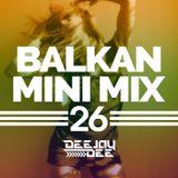 Balkan Mini Mix 26
