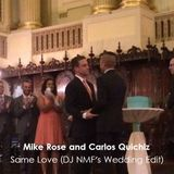 Same Love (DJ NMF Wedding Edit) - Macklemore & Ryan Lewis