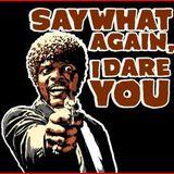 Say What Again!!
