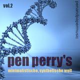 Pen Perry's Minimalistische, Synthetische Welt Vol.2