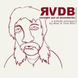 RVDB Straight Out Of Doomkerke - A Tribute Mixtape by Biaz and Tom Dee