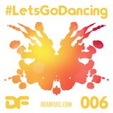 DEAN FUEL - Lets Go Dancing – 006
