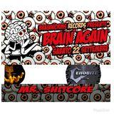 Mr. Shitcore - Brain Again (22/09/2018)