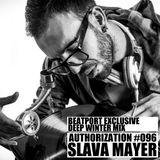Slava Mayer – Authorization #096 (BEATPORT EXCLUSIVE WINTER DEEP MIX)