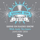 Shine On Radio Show January 2018