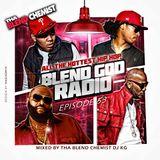 Blend God Radio (New Hip Hop New Exclusives & Trap) Episode #53