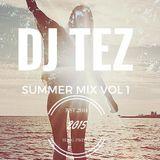 DJ TEZ Summer MIX Vol 1 2015