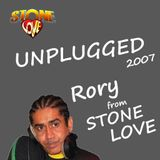 RORY from STONE LOVE #UNPLUGGED