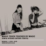 Touched By Magic w/ Gem & Atsuko Satori - 16th March 2015