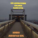 LES LABORATOIRES - S01E03 Jusqu'au sol - 20/10/2016 - RADIODY10.COM