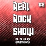 Real Rock Show #RRS2 - February 11, 2016