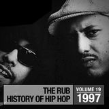 The Rub's Hip-Hop History 1997 Mix