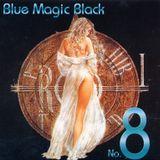 Blue Magic - Black: Volume 8 - MegaMixMusic.com