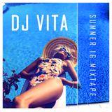 Dj Vita - Summer 16 Mixtape