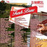 Fresh Brew Vol 2 by DJ Maacel LavaGround