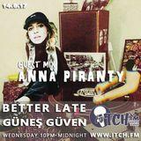 Güneş Güven - Better Late - 49 - Anna Piranty