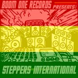 Boom One presents: Steppers International the MIXTAPE