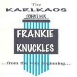 KarlKaos Frankie knuckles tribute mix