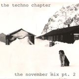 The Techno Chapter - The November Mix, Pt. 2