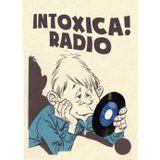 INTOXICA RADIO April 18, 2017-Demento A Go Go! Intoxica's most painful hits!!