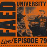 FAED University Episode 79 - 10.16.19