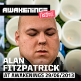Alan Fitzpatrick - Recorded Live @ Drumcode Stage, Awakenings Festival, Amsterdam :: 29th June 2013