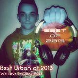 DJ Tannothekid - Best Urban of 2013 - WLS #043