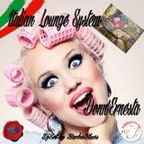 Italian Lounge System - Donn'Ernesta -  DjSet by BarbaBlues