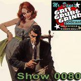 Mr. Dana's GRIT GRUB & GRIND Show 0080