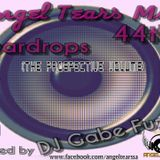 Angel Tears Mix 44th Teardrops (The Prospective Volume) Mixed By DJ Gabe Fuze
