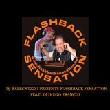 DJ DIEGO FRANCHI - FLASHBACK SENSATION [AMYS FM - FRANCE] #2012