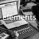 Re.volvèr Upcycling Sound: ELEMENTS