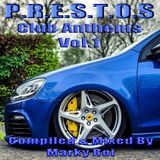 Marky Boi - P.R.E.S.T.O.S Club Anthems Vol 1