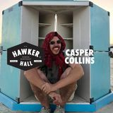 Casper Collins comes to Wednesday at Hawker Hall